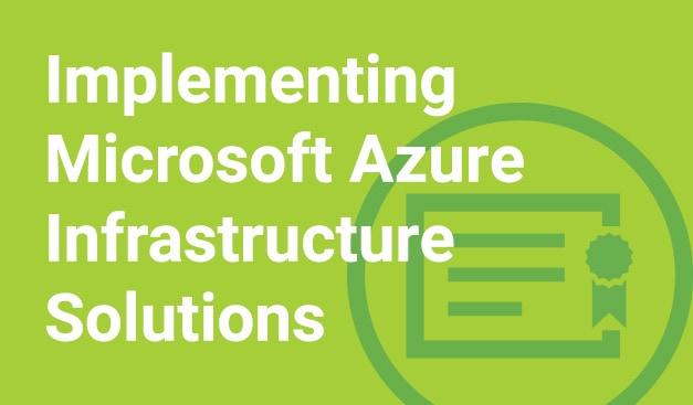 Implementing Microsoft Azure Infrastructure Solutions MAX Technical Training Cincinnati Ohio