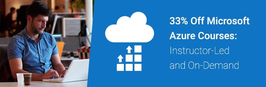 Microsoft Azure Training 33% Off - MAX Technical Training Cincinnati Ohio