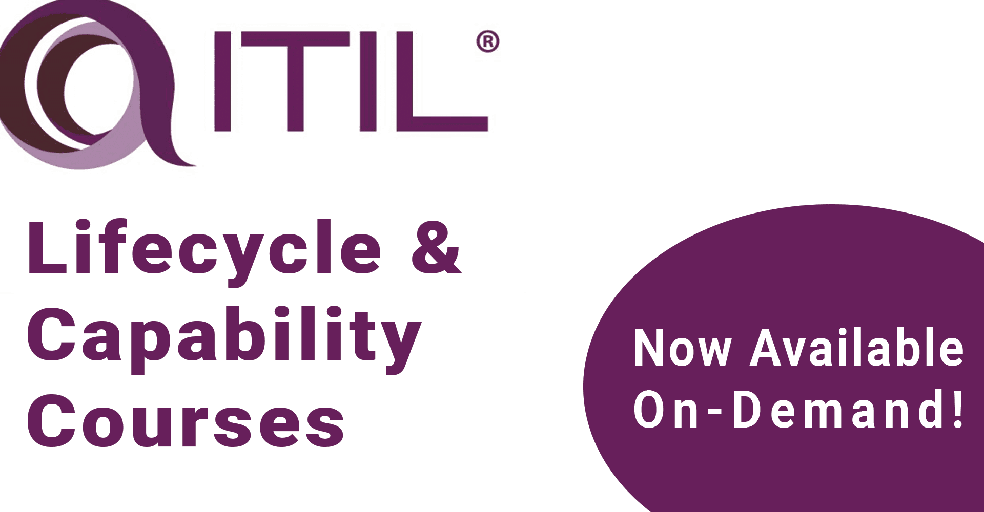 ITIL Lifecycle & ITIL Capability On Demand