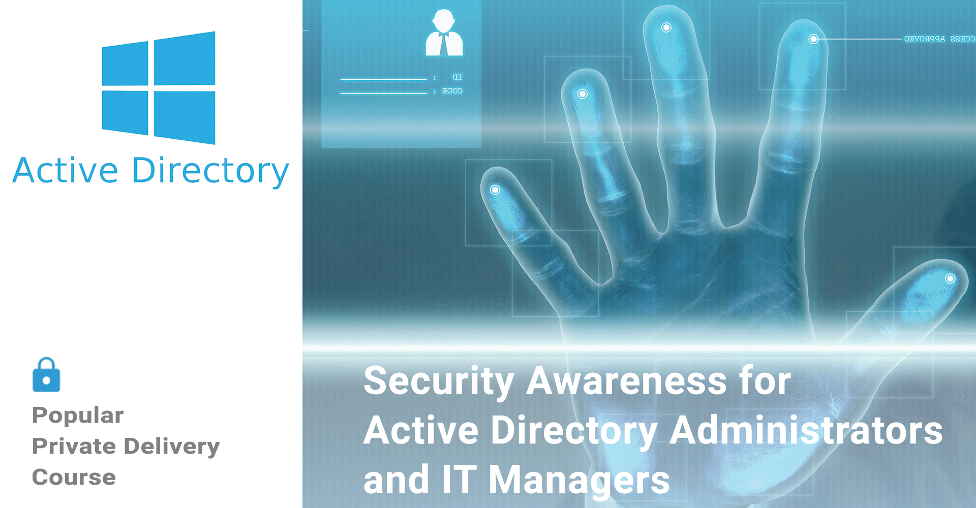 Security Awareness for Active Directory Administrators and IT Managers