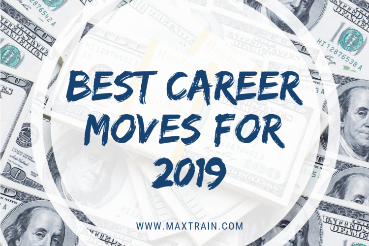 best career moves for 2019_max technical training