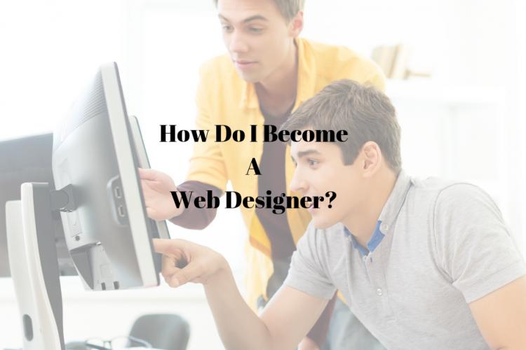 how do i become a web designer_max technical training