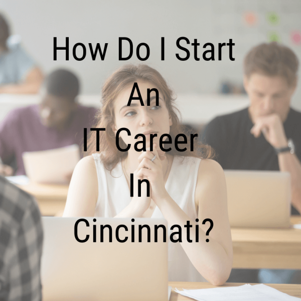 how do i start an it career in cincinnati_max technical training