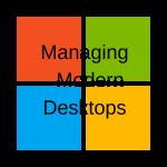 Managing Modern Desktops