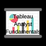 Tableau Analyst Fundamentals