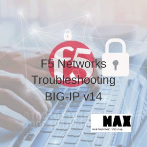 F5 Networks Troubleshooting BIG-IP v14