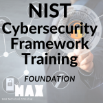 NIST Cybersecurity foundation_MAX technical training