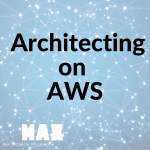 architecting on AWS_MAX technical training