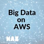big data on AWS_MAX technical training