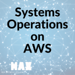 systems operations on AWS_MAX technical training