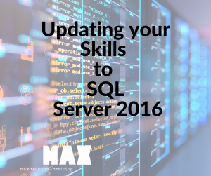 Updating your Skills to SQL Server 2016