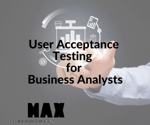User Acceptance Testing for BAs