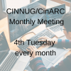 CINNUG/CinARC Monthly Meeting
